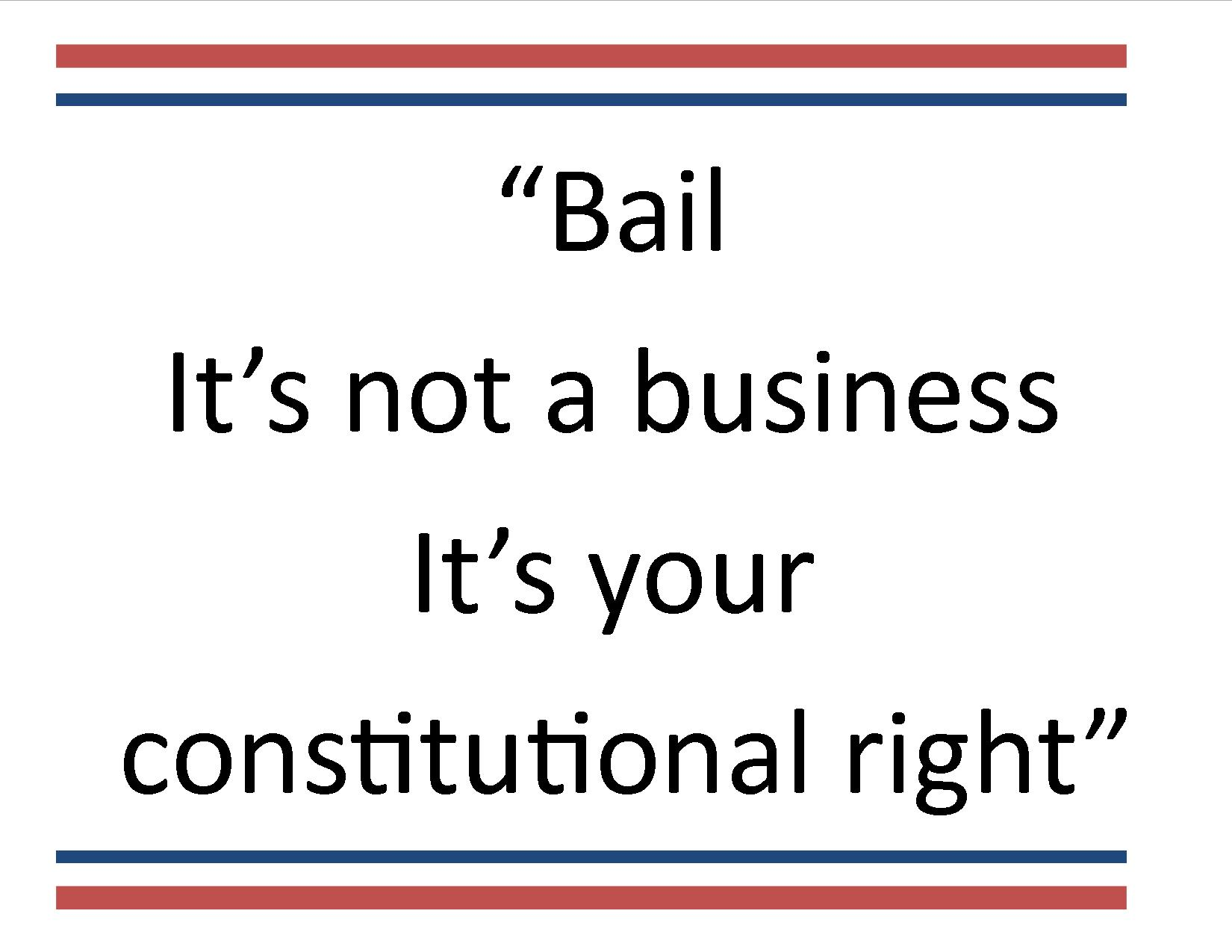 Bail its your right